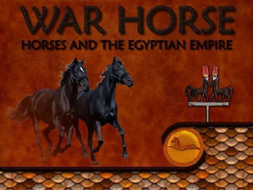Ancient Egyption Horses by Patricia L. O'Neill