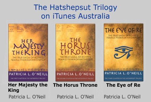 Hatshepsut Trilogy by Patricia L. O'Neill on iTunes Australia